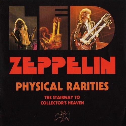 Led Zeppelin - Physical Rarities